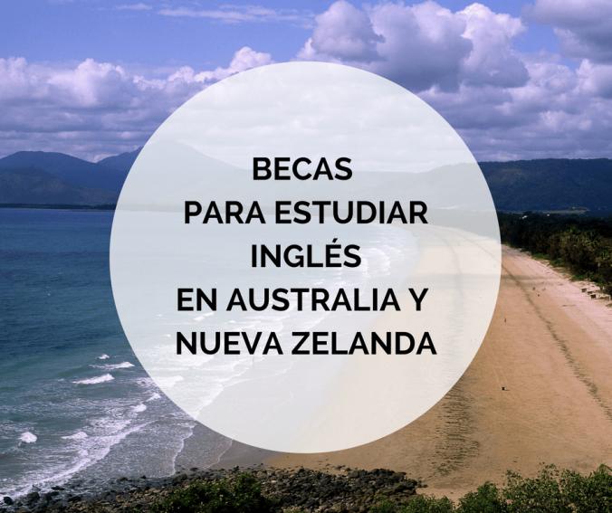 Beca para estudiar Inglés en Australia y Nueva Zelanda