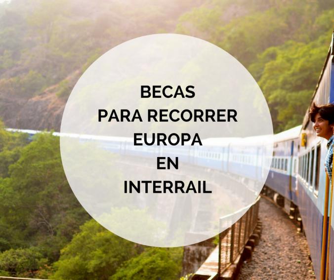 Becas para recorrer Europa en interrail