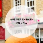 Qué ver en Bath en 1 día