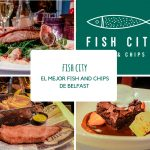 Restaurante Fish City: el mejor Fish and Chips de Belfast